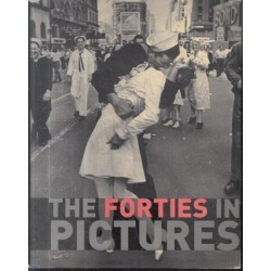 The Forties In Pictures (In Pictures)