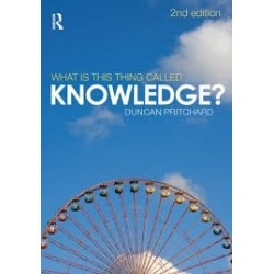 What Is This Thing Called Knowledge? (2nd ed)