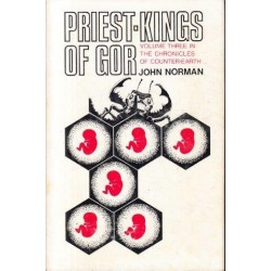 Priest-Kings of Gor (Chronicles of Counter-Earth 3) (First UK Edition)