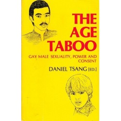 The Age Taboo: Gay Male Sexuality, Power and Consent