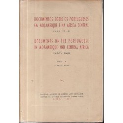 Documents On The Portuguese In Mozambique & Central Africa 1497-1840