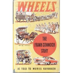 Wheels - The Frank Connock Story