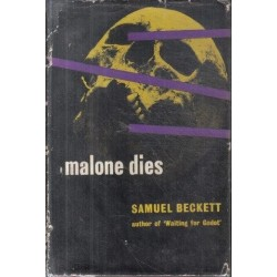 Malone Dies (First British Edition)