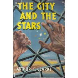 The City and the Stars (First British Edition)