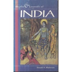 Myths And Legends Of India