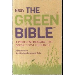 The Green Bible: A Priceless Message That Doesn't Cost The Earth (NRSV)