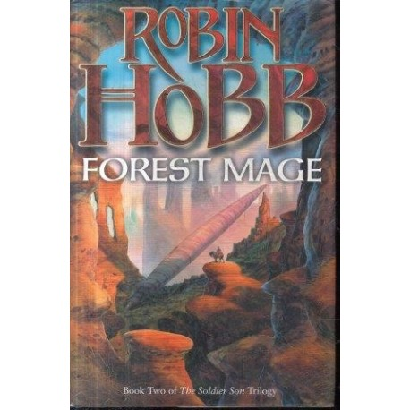 Forest Mage. Book 2 of the Soldier Son Trilogy