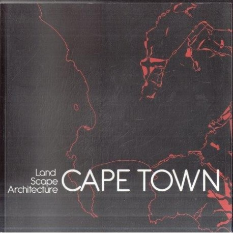 Land Scape Architecture Cape Town: People, Culture, Nature, Water