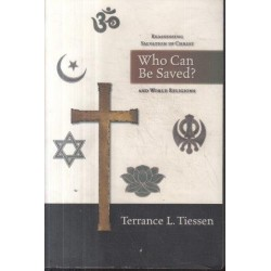 Who can be Saved? Reassessing Salvation in Christ and World Religions