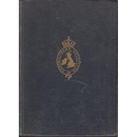 The Survey Gazetteer of the British Isles. Including Summary of 1931 Census and Reference Atlas