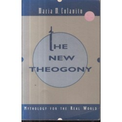 The New Theogony: Mythology For The Real World