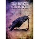 Sunday's Slave Vol. 2 Shiny Things for Darker Wings