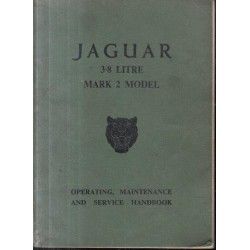 Jaguar 3.8 Litre Mark 2 Model - Operating, Maintenance and Service Handbook