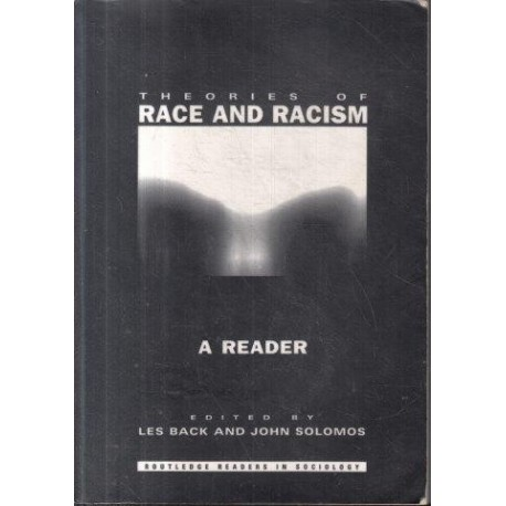 Theories of Race and Racism: A Reader