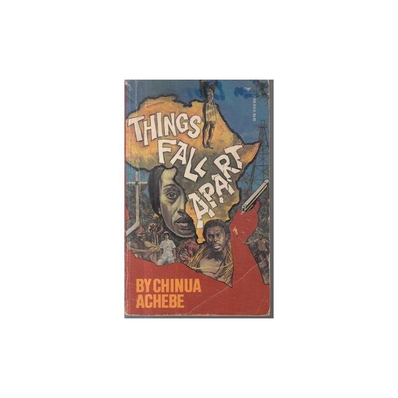 All Things Fall Apart Plot: Achebe Chinua Things Fall Apart