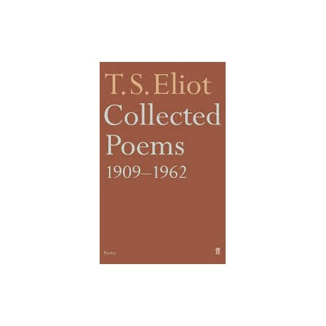 Eliot T S Collected Poems 1909 1962