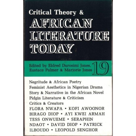 Critical Theory and African Literature Today 19