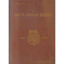 The South African Builder 1904-1954 Golden jubilee number