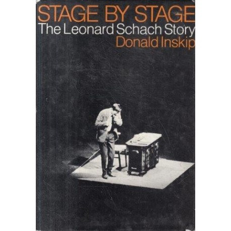Stage by Stage The Leonard Schach Story