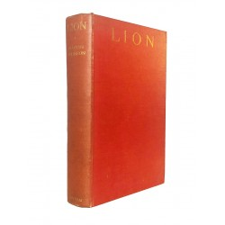 Lion: African Adventure and the King of the Beasts