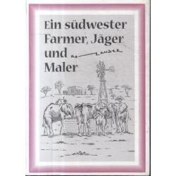 Ein Sudwester Farmer, Jager und Maler
