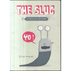 The Slug (Disgusting Critters)