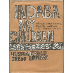 Indaba, My Children: African Tribal History, Legends, Customs and Religious Beliefs