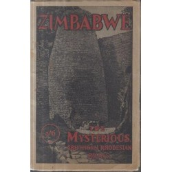 The Great Zimbabwe Ruins - Mashonaland, Southern Rhodesia