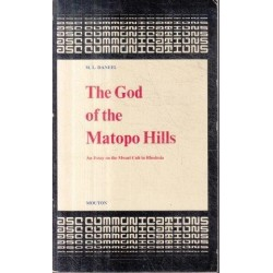 The God of the Matopo Hills (Signed)