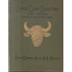 Large Game Shooting in Thibet, the Himalayas, Northern and Central India