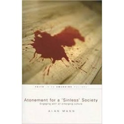 Atonement For A 'Sinless' Society: Engaging with an Emerging Culture