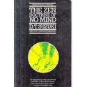 The Zen Doctrine Of No-Mind