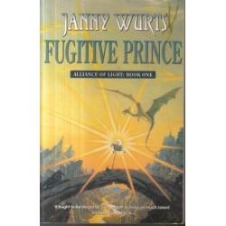 Fugitive Prince (Alliance Of Light 1)