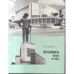 Windhoek Heute/ Today