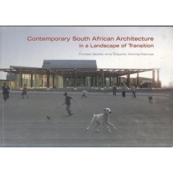 Contemporary South African Architecture In A Landscape Of Transition
