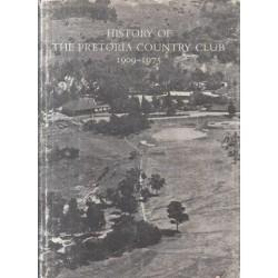 History of the Pretoria Country Club 1909-1975