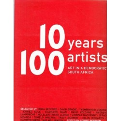 10 Years 100 Artists: Art in a Democratic South Africa