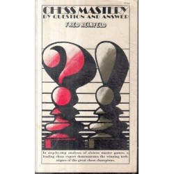 Chess Mastery by Questions and Answers