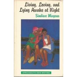Living loving and Lying Awake at Night