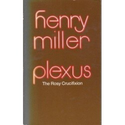 Plexus: (The Rosy Crucifixion II)