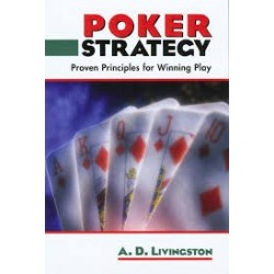 Poker Strategy: Proven Principles For Winning Play