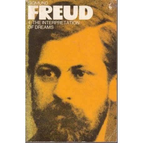 The Interpretation Of Dreams (Penguin Freud Library)