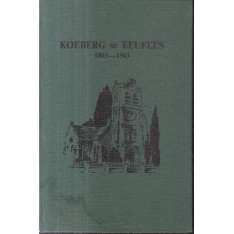 Koeberg se Eeufees 1863-1963