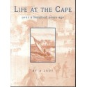 Life at the Cape over a hundred years ago by a Lady