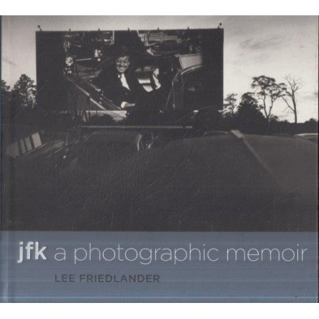 JFK: A Photographic Memoir