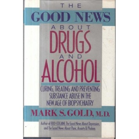 The Good News About Drugs And Alcohol