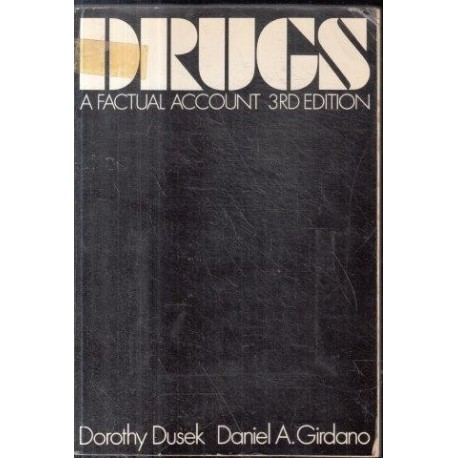 Drugs, A Factual Account