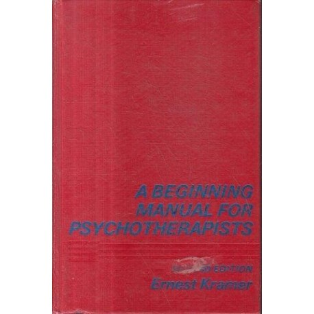 A Beginning Manual For Psychotherapists