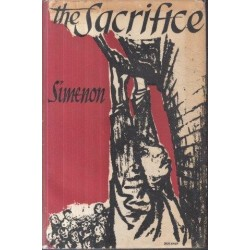 The Sacrifice comprising Mr. Hire's Engagement and Young Cardinaud (First Edition)