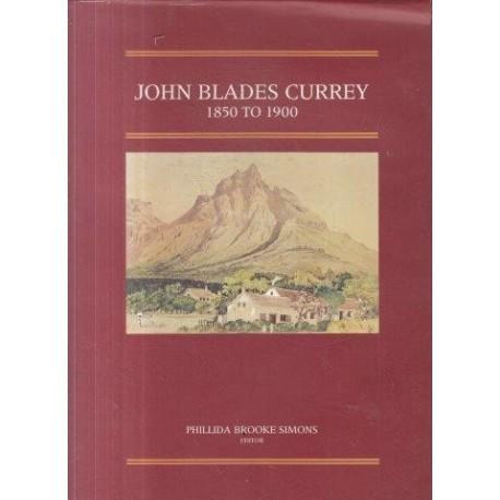 John Blades Currey 1850-1900